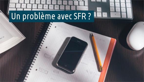 pannes courantes avec SFR