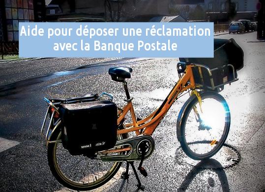 réclamation banque postale