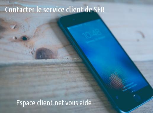 contacter le service client de SFR